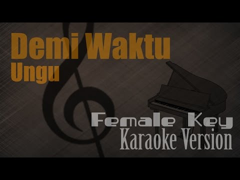 Ungu - Demi Waktu (Female Key) Karaoke Version | Ayjeeme Karaoke