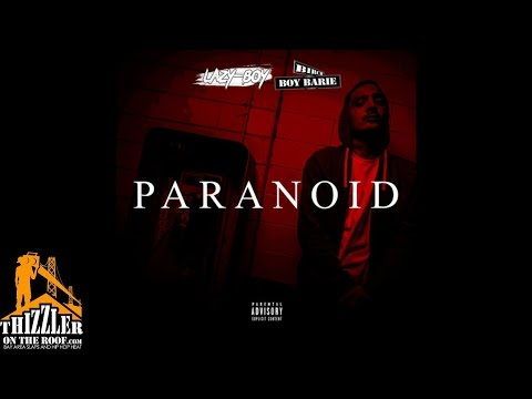 Lazy-Boy ft. Birch Boy Barie - Paranoid (Prod. SlimmyOnTheBeat) [Thizzler.com Exclusive]