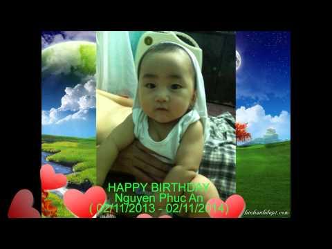 happy birthday Nguyen Phuc An( SN con trai iu tron 1 tuoi)