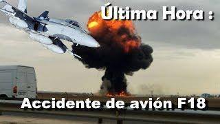 Última hora Accidente Aereo F18 España   Torrejón de Ardoz