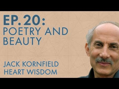Jack Kornfield – Ep. 20 – Poetry and Beauty