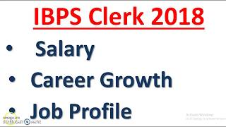 IBPS Clerk Salary 2018 : Job Profile | Career Growth | Allowances