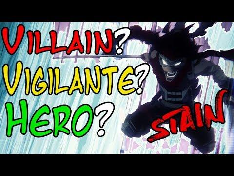 Stain   Villain? Vigilante? Hero? Or Something Else?   My Hero Academia (Boku No Hero Academia)