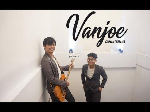 Vanjoe - Ciuman pertama (MV)