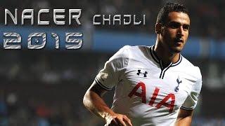 Nacer Chadli ● Goals & Skills ● 2014/15 HD