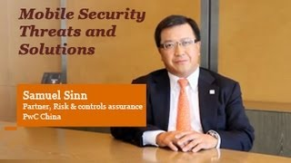 Mobile security threats and solutions - Samuel Sinn