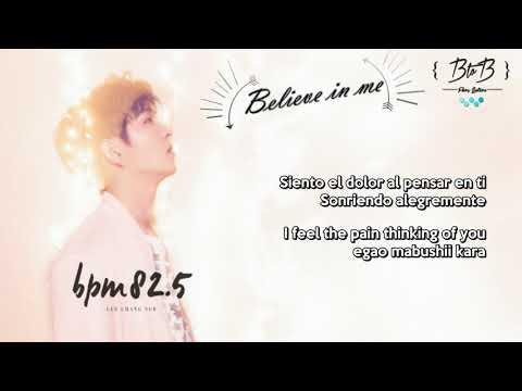 【SUB ESP】 Believe in me / Cree en mí - Changsub