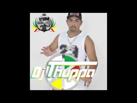 RAGGA DO DJ THUPPA 2017
