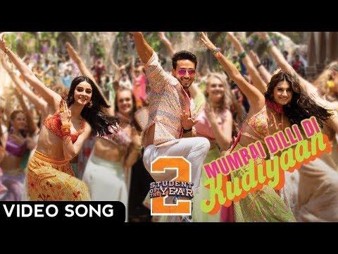 Mumbai Dilli Di Kudiyaan Song | Student Of The Year 2 | Tiger | Tara | Ananya| Vishal Shekhar