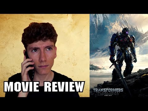 Transformers: The Last Knight [Action Movie Review]