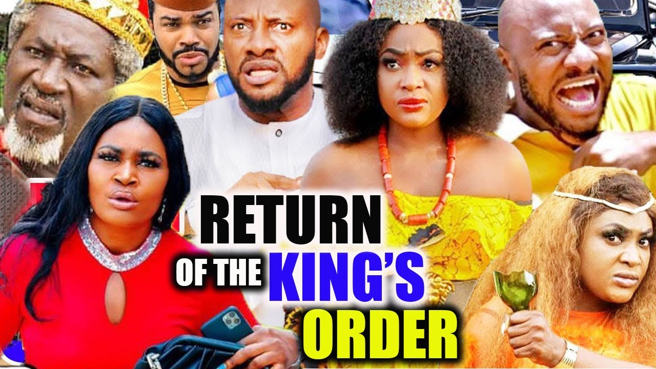 Download RETURN OF THE KING'S ORDER Complete- [NEW TRENDING MOVIE]CHIZZY ALICHI 2021 LATEST NIGERIAN MOVIE