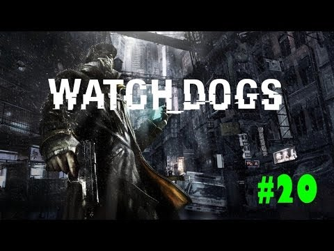 Watch Dogs | Part #20 | Trucks can't go up hills
