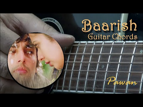 Baarish - Yaariyan - Guitar Chords Lesson - Barre and Open Chords