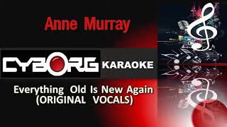 Anne Murray Everything Old Is New Again ORIGINAL VOCALS yric synchronization and karaoke
