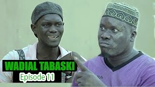 Wadial Tabaski 2016 : Episode 11