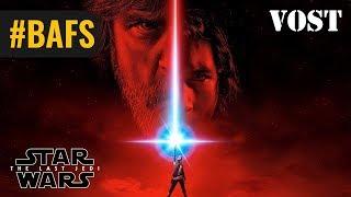 Star Wars, épisode VIII : Les Derniers Jedi - Bande Annonce VOSTFR - 2017