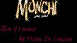 Zion Y Lennox - Me Pones En Tension