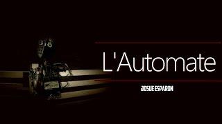 L'AUTOMATE // Short horror film