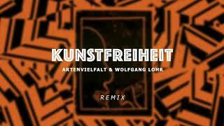 Kunstfreiheit (Artenvielfalt & Wolfgang Lohr Remix)
