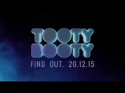 Tooty Booty 2015 - Teaser