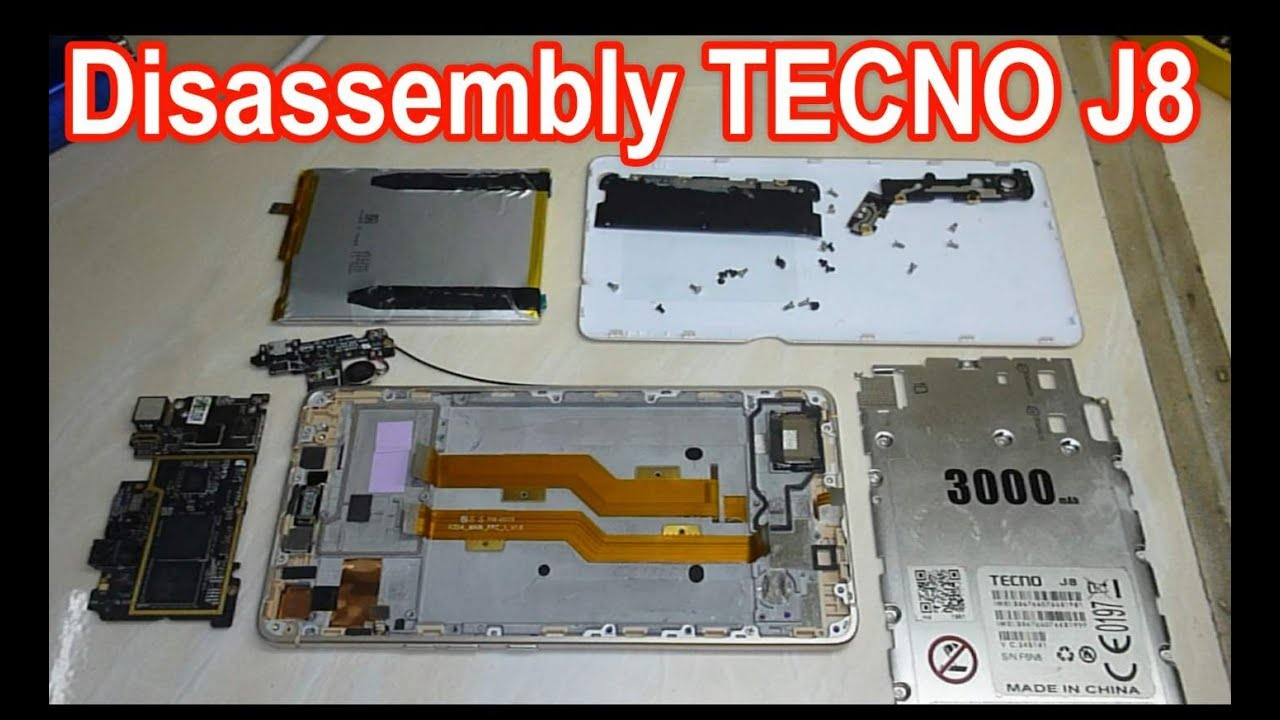 Disassembly TECNO J8
