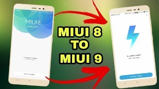 Easy Method To Update From MIUI 8 To MIUI 9 Without Data Loss