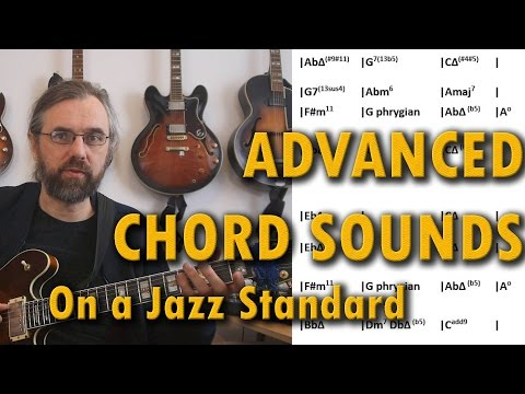 Re-harmonizing Standards - Modern Jazz Progressions and Jazz Chord Sounds