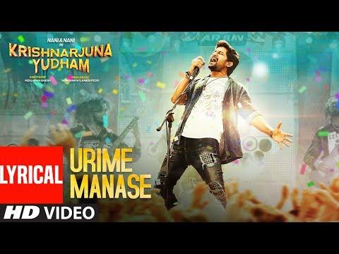 Urime Manase Lyrical Video Song || Krishnarjuna Yudham Songs || Nani, Anupama, Hiphop Tamizha