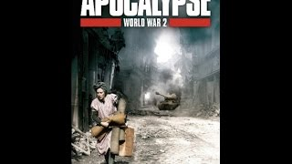 Apocalypse The Second World War - 1/6 - Aggression HD