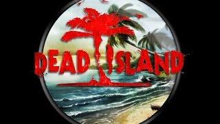 видео Dead Island и Dead Island Riptide Оптимизация игры.Увеличение FPS