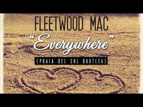 Fleetwood Mac - Everywhere (Praia del Sol Rework)