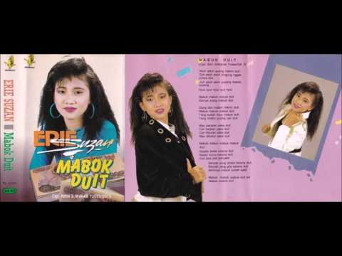 Mabuk Duit / Erie Suzan (original Full) Mp3