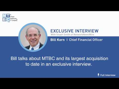 [FULL INTERVIEW] Bill Korn, CFO MTBC, talks about the company's largest acquisition to date.