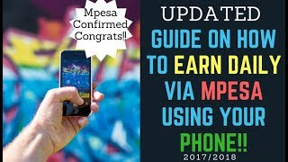 UPDATED! EARN CASH VIA MPESA USING PHONE
