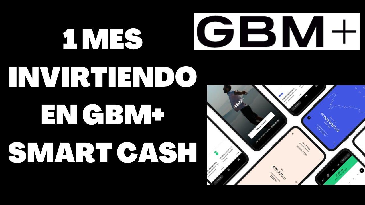 Download Cuanto ganas Invirtiendo 1 Mes en Smart Cash GBM+? - AndroidesMX