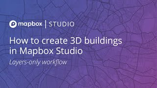 Gambar cover How to create 3D buildings in Mapbox Studio