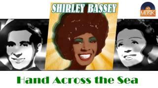 Shirley Bassey - Hand Across the Sea (HD) Officiel Seniors Musik