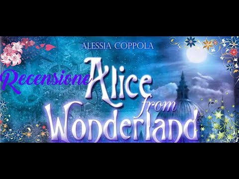 Alice from Wonderland di Alessia Coppola📚