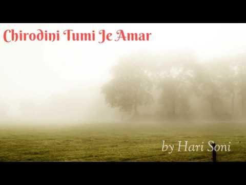 Chirodini Tumi Je Amar (Bengali song) by Hari Soni