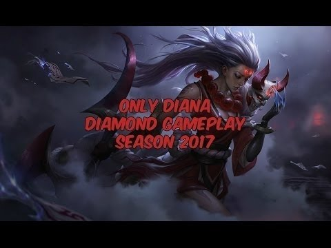 Diana Only Diamond Mid/Top/Jungle Gameplay [NA] - 760k Mastery