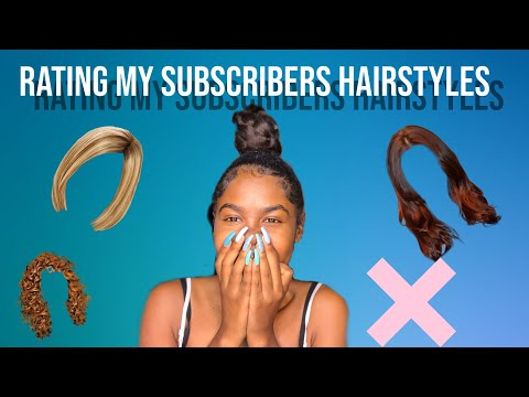 Rating My Subscribers Hairstyles