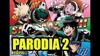 BOKU NO HERO ACADEMIA 2 - Parodia Resumida