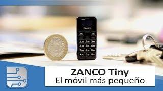 El móvil más pequeño del mundo - Zanco Tiny T1