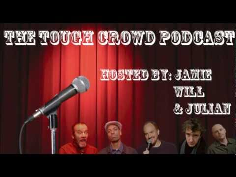 Tough Crowd Podcast #11