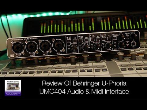 Review Of Behringer U Phoria UMC 404HD Audio & Midi Interface