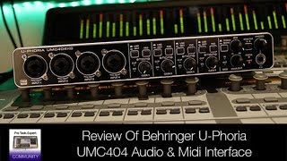 Review Of Behringer U Phoria UMC 404HD Audio & Midi Interface