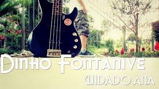Baixar Dinho Fontanive - Cuidado Ana (Vera Loca) Cover