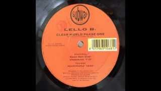 Lello B. - Clear World Phase One (Underbass)