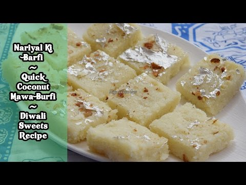Nariyal Ki Barfi | Quick Coconut Mawa Burfi | Diwali Sweets Recipe | Magic Of Indian Rasoi