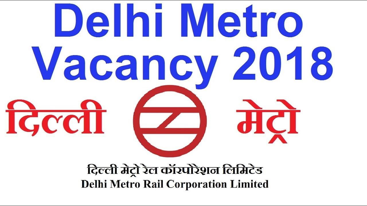 DMRC Vacancy 2018 Delhi Metro Rail Corporation Jobs Apply Online ...